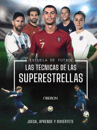 escuela de futbol - las tecnicas de las superestrellas - Rob Colson