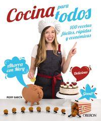 cocina para todos - 100 recetas faciles, rapidas y economicas - Mª Del Carmen Garcia Butron