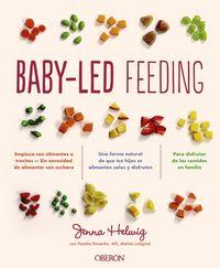 BABY-LED FEEDING - ALIMENTACION COMPLEMENTARIA PARA QUE TU HIJO COMA SOLO
