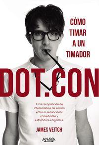 dot. con - como timar a un timador - James Veitch