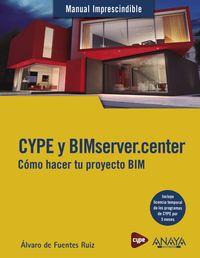 CYPE Y BIMSERVER. CENTER - COMO HACER TU PROYECTO BIM