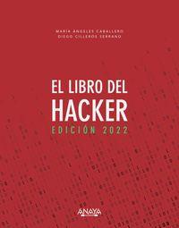 EL LIBRO DEL HACKER - EDICION 2022