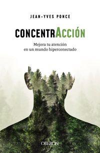 concentraccion - mejora tu atencion en un mundo hiperconectado - Jean-Yves Ponce