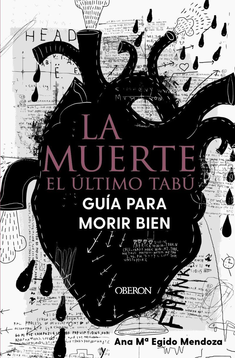 LA MUERTE: EL ULTIMO TABU - GUIA PARA MORIR BIEN