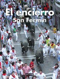ENCIERRO, EL - SAN FERMIN
