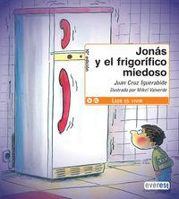 JONAS Y EL FRIGORIFICO MIEDOSO