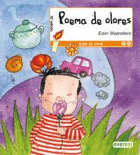 Poema De Olores - Leer Es Vivir - Ester Madroñero