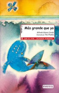 Mas Grande Que Yo - Alfredo Gomez Cerda