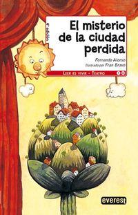 El misterio de la ciudad perdida - Fernando Alonso / Fran Bravo (il. )