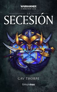 SECESION, LA 3 - WARHAMMER CHRONICLES
