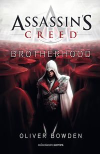 Assassin's Creed - Brotherhood - Oliver Bowden