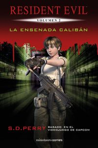 Resident Evil 2 - La Ensenada Caliban - S. D. Perry