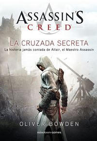 ASSASSIN'S CREED - LA CRUZADA SECRETA