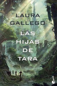 las hijas de tara - Laura Gallego