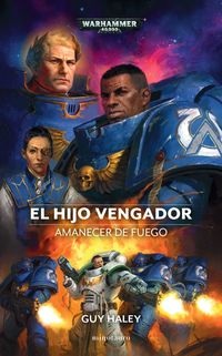 EL HIJO VENGADOR - AMANECER DE FUEGO
