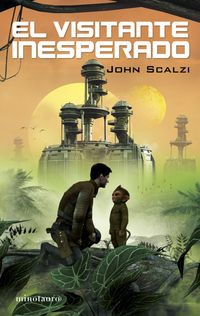 El visitante inesperado - John Scalzi