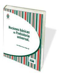 NOCIONES BASICAS DE PREHISTORIA UNIVERSAL