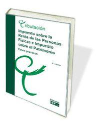 (5 ED) IMPUESTO SOBRE LA RENTA DE LAS PERSONAS FISICAS Y PATRIMONIO - CASOS PRACTICOS