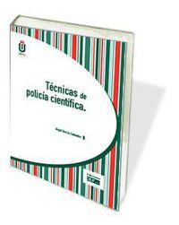 TECNICAS DE POLICIA CIENTIFICA