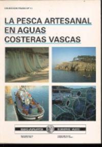 La pesca artesanal en aguas costeras vascas - Esteban Puente Pico