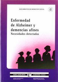 ENFERMEDAD DE ALZHEIMER Y DEMENCIAS AFINES - NECESIDADES DETECTADAS