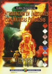 CURSO AVANZADO DE INTERVENCION EN INCIDENTES CON MATERIAS
