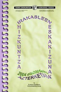 IRAKASLEEN HIZKUNTZ ESKAKIZUNAK 2004-2005 (+CD)