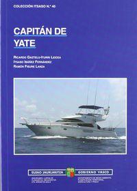 Capitan De Yate (5ª Ed) - Ricardo Gaztelu-Iturri Leicea / Itsaso Ibañez Fernandez / Ramon Fisure Lanza