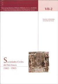 SOCIEDADES CIVILES DEL PAIS VASCO (1802-1902)