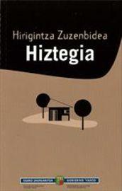 HIRIGINTZA ZUZENBIDEA HIZTEGIA