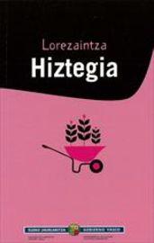 LOREZAINTZA HIZTEGIA