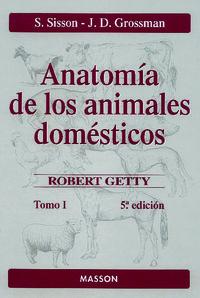 Anatomia De Los Animales Domesticos I (5ª Ed. ) - Septimus  Sisson  /  James Daniels  Grossman