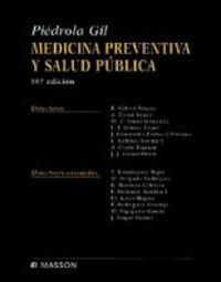 Medicina Preventiva Y Salud Publica - Piedrola Gil
