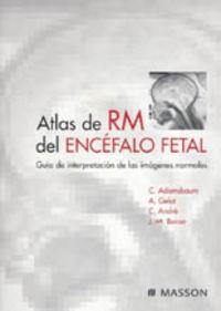 ATLAS DE RM DEL ENCEFALO FETAL