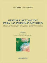 GESTOS Y ACTIVACION PARA LAS PERSONAS MAYORES - ERGOMOTRICIDAD Y ATENCION GERONTOLOGICA I