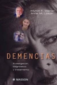 DEMENCIAS - INVESTIGACION, DIAGNOSTICO Y TRATAMIENTO