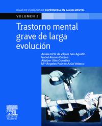 TRASTORNO MENTAL GRAVE DE LARGA EVOLUCION - GUIA ESTANDARIZADA VOL.2
