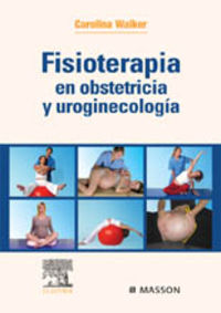 Fisioterapia En Obstetricia Y Uroginecologia - Carolina Walker