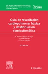 (5ª ED) GUIA DE RESUCITACION CARDIOPULMONAR BASICA Y DESFIBRILACION