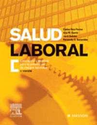 Salud Laboral - Conceptos Y Tecnicas Para La Prevencion De Riesgos - Carlos Ruiz Frutos