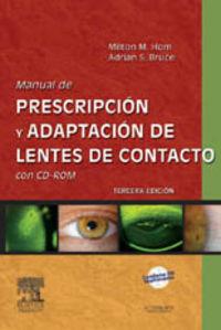 MANUAL DE PRESCRIPCION Y ADAPTACION DE LENTES DE CONTACTO (+CD-ROM)