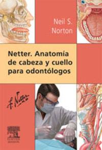 Netter - Anatomia De Cabeza Y Cuello Para Odontologos - Neil S. Norton