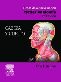 Fichas Autoevaluacion - Netter Anatomia - Caberza Y Cuello (2ª Ed) - F. H.  Netter  /  J. T.  Hansen