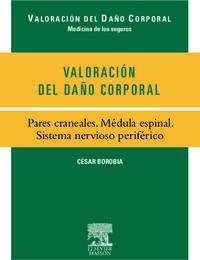 VALORACION DEL DAÑO CORPORAL - PARES CRANEALES. MEDULA ESPI