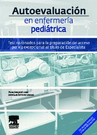 AUTOEVALUACION EN ENFERMERIA PEDIATRICA - TEST RAZONADOS