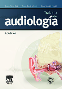 Tratado De Audiologia - Enrique Perello Scherdel / Enrique Salesa Batlle / Alfredo Bonavida Estupiña