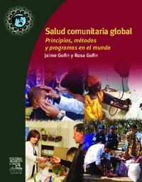 Salud Comunitaria Global - Principios, Metodos Y Programas En El Mundo - Jaime Gofin