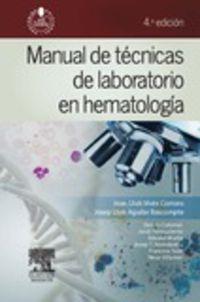 (4 Ed) Manual De Tecnicas De Laboratorio En Hematologia - Joan Lluis Vives Corrons / Josep Lluis Aguilar Bascompte