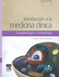 (3 Ed) Introduccion A La Medicina Clinica - Fisiopatologia Y Semiologia (+studentconsult En Español) - Francisco Javier Laso Guzman