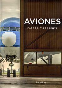 Aviones - Pasado Y Presente - Aa. Vv.
